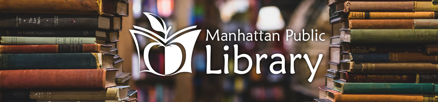 Click here to go back to Manhattan Public Library's Website